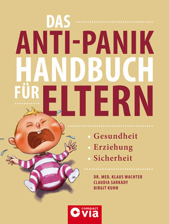 Das Anti-Panik Handbuch für Eltern