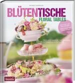 Blütentische - Floral Tables