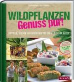 Wildpflanzen - Genuss pur