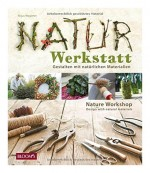 Naturwerkstatt