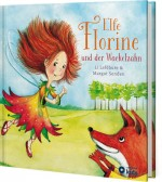 Elfe Florine und der Wackelzahn