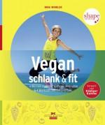 """Vegan, schlank & fit"""