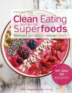 Clean Eating – Kochen mit Superfoods