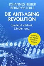 Die Anti-Aging-Revolution