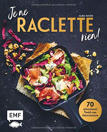 Je ne Raclette rien