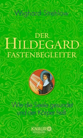 Der Hildegard Fastenbegeleiter