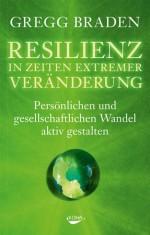 Resilienz in Zeiten extremer Veränderungen