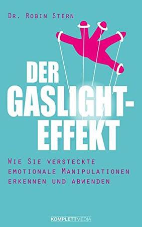 Der GASLIGHT-Effekt