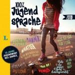 100 % Jugendsprache