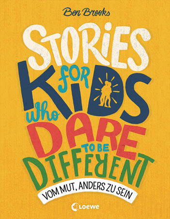 Stories für Kids who dare to be different