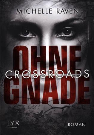 Crossroads - Ohne Gnade