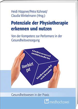 Potenziale der Physiotherapie erkennen und nutzen