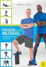 Faszie trifft Muskel