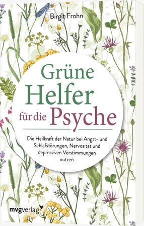 Grüne Helfer für die Psyche