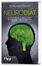 Neurodiät - wie Sie den Schalter im Gehirn umlegen