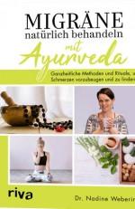 Migräne natürlich behandeln mit Ayurveda