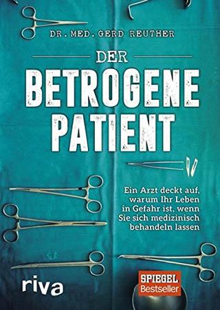 Der betrogene Patient