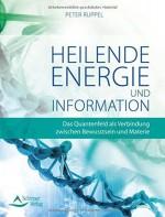 Heilende Energie und Information