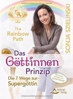 The Rainbow Path - Das Göttinen-Prinzip