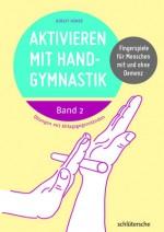 Aktivieren mit Handgymnastik