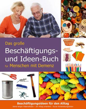 Das große Beschäftigungs- und Ideen-Buch