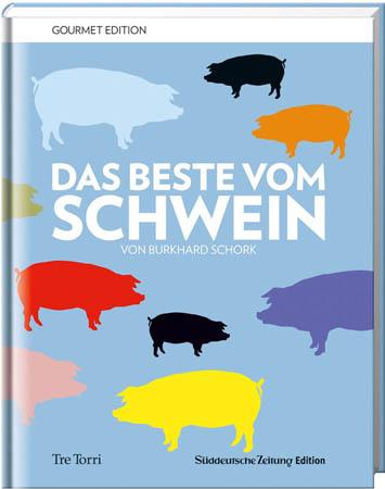 Das Beste vom Schwein