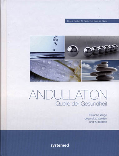 Andullation - Quelle der Gesundheit