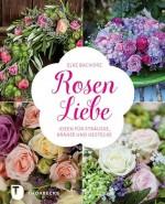 Rosen Liebe