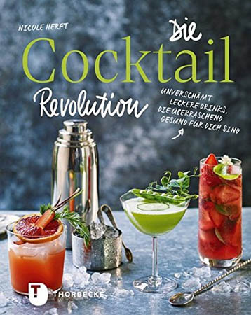 Die Cocktail Revolution