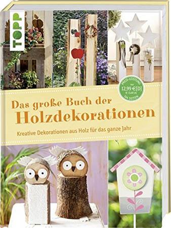 Das große Buch der Holzdekorationen