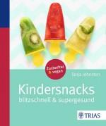 Kindersnacks - Zuckerfrei und vegan